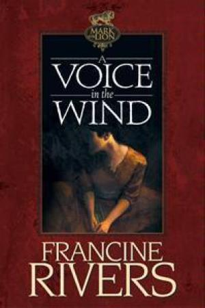 Reading books A Voice in the Wind (Mark of the Lion, #1)