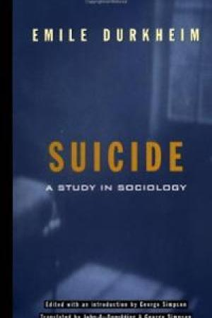 On Suicide: A Study in Sociology