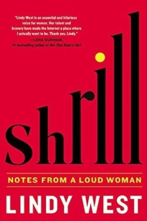 Reading books Shrill: Notes from a Loud Woman