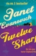 Download Twelve Sharp: A hilarious mystery full of temptation, suspense and chaos books