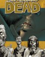 The Walking Dead, Vol. 04: The Heart's Desire