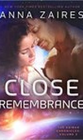 Close Remembrance (The Krinar Chronicles #3)