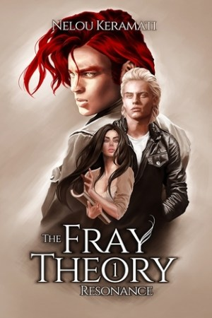 Reading books The Fray Theory: Resonance (The Fray Theory, #1)