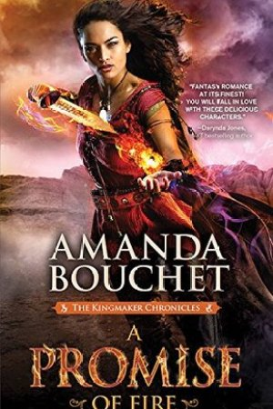 read online A Promise of Fire (Kingmaker Chronicles #1)