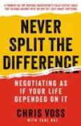 Download Never Split the Difference: Negotiating As If Your Life Depended On It books