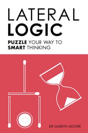 Reading books Lateral Logic: Puzzle Your Way to Smart Thinking