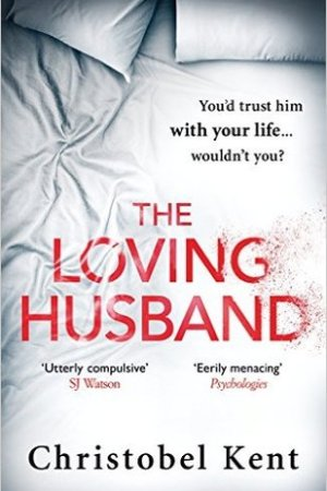 Reading books The Loving Husband: You'd trust him with your life, wouldn't you...?