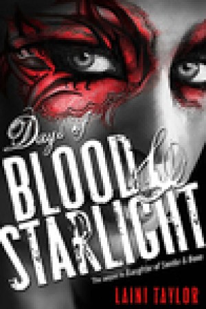 read online Days of Blood & Starlight (Daughter of Smoke & Bone, #2)
