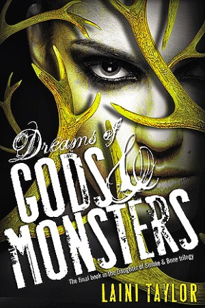 Reading books Dreams of Gods & Monsters (Daughter of Smoke & Bone, #3)
