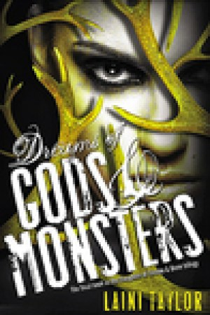 read online Dreams of Gods & Monsters (Daughter of Smoke & Bone, #3)