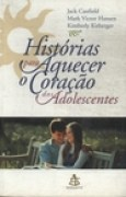 Download Histrias para Aquecer o Corao dos Adolescentes books