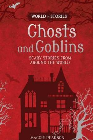 Reading books Ghosts and Goblins: Scary Stories from Around the World