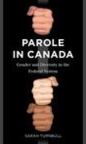 Parole in Canada: Gender and Diversity in the Federal System