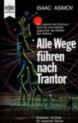 Download Alle Wege fhren nach Trantor (Foundation, #3) books