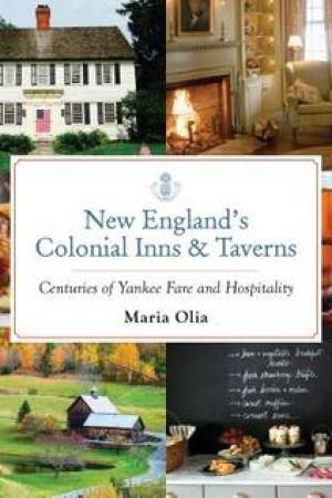 Reading books New England's Colonial Inns & Taverns: Centuries of Yankee Fare and Hospitality