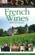 Download French Wine (Eyewitness Companion) books