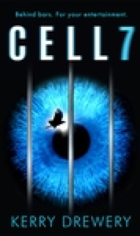 Cell 7 (Cell 7 Trilogy #1)
