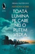 Download Toat lumina pe care nu o putem vedea books