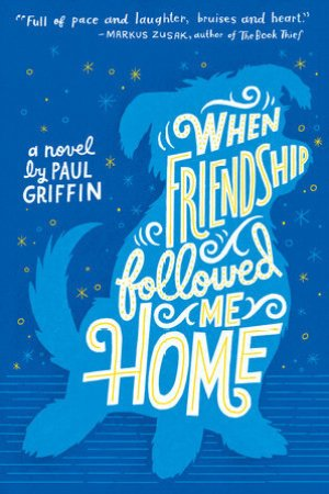 read online When Friendship Followed Me Home