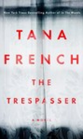The Trespasser (Dublin Murder Squad #6)