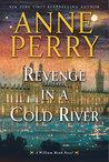 Revenge in a Cold River (William Monk, #22)