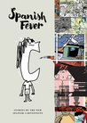 Spanish Fever: Stories by the New Spanish Cartoonists