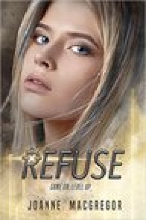 read online Refuse (Recoil Trilogy, #2)