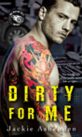 Dirty For Me (Motor City Royals, #1)