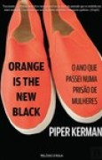 Download Orange Is the New Black: O ano que passei numa priso de mulheres books