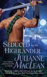 Seduced by the Highlander (Highlander, #3)