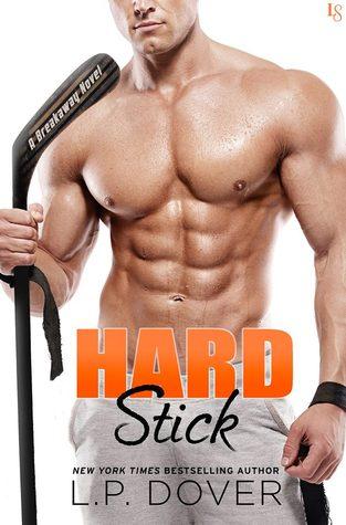 Hard Stick (Breakaway, #1)