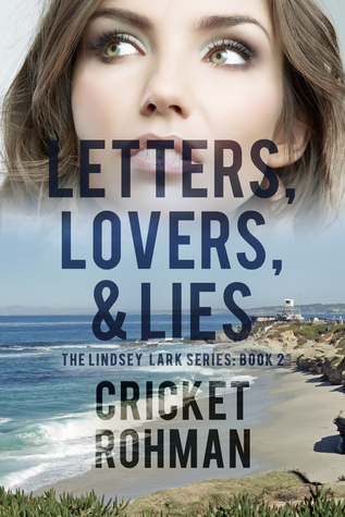 Letters, Lovers, & Lies (Lindsey Lark #2)