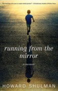 Download Running from the Mirror pdf / epub books