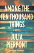 Download Among the Ten Thousand Things books