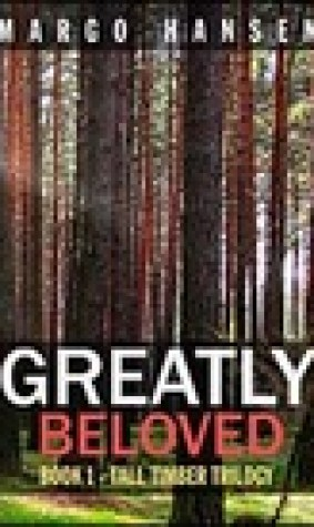Greatly Beloved (Tall Timber Trilogy #1)
