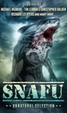 SNAFU: Unnatural Selection