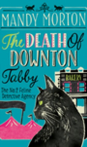 The Death of Downton Tabby