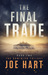 The Final Trade (The Dominion Trilogy, #2)