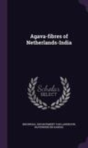 Agava-Fibres of Netherlands-India