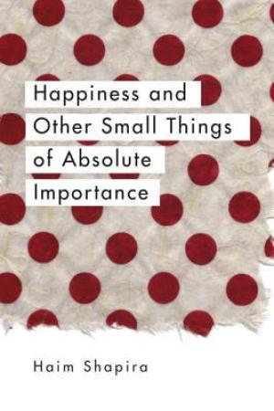 Reading books Happiness and Other Small Things of Absolute Importance