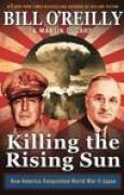 Download Killing the Rising Sun: How America Vanquished World War II Japan pdf / epub books