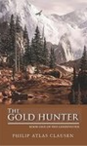 The Gold Hunter (The Goldfinder #1)