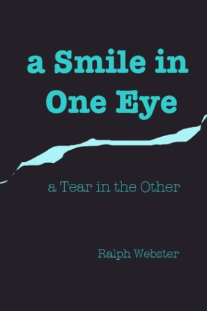 read online A Smile in One Eye: a Tear in the Other