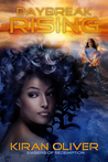Daybreak Rising (Embers of Redemption, #1)