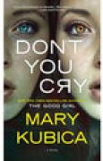 Download Don't You Cry books