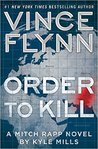Order to Kill (Mitch Rapp #15)
