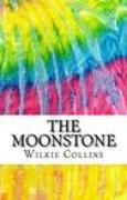 Download The Moonstone: Includes MLA Style Citations for Scholarly Secondary Sources, Peer-Reviewed Journal Articles and Critical Essays (Squid Ink Classics) books