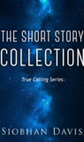 The Short Story Collection (True Calling)