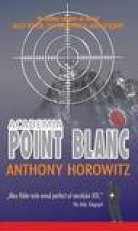 Academia Point Blanc, Alex Rider, superspionul adolescent