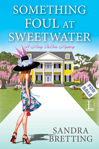 Something Foul at Sweetwater (Missy DuBois, #2)